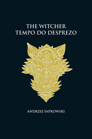 Tempo do desprezo - The Witcher - A saga do bruxo Geralt de Rívia (capa dura) - Novo