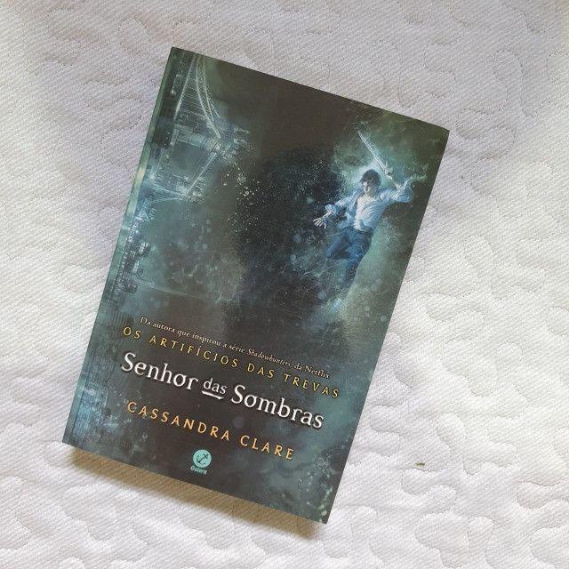 Livro Senhor das Sombras - Cassandra Clare