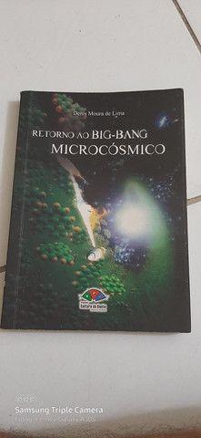 Retorno ao big bang microcosmico