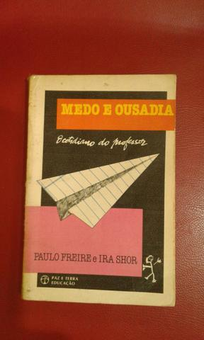 Medo e Ousadia o cotidiano do professor