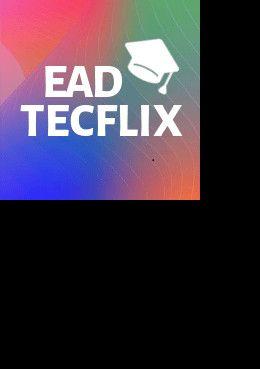 EAD Tecflix