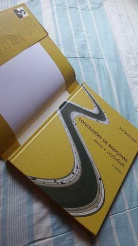 Livros Concessões de Rodovias Mito e Realidade Kal Machado 1° e 2° edição.  - Foto 4