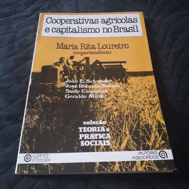 Cooperativas agrícolas e capitalismo no Brasil - Maria Rita Loureiro