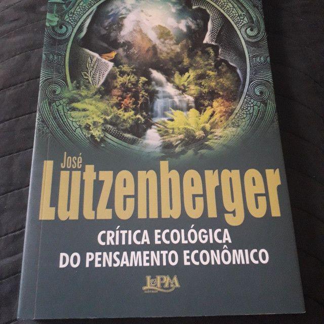 Crítica ecológica do pensamento econômico - José Lutzenberger