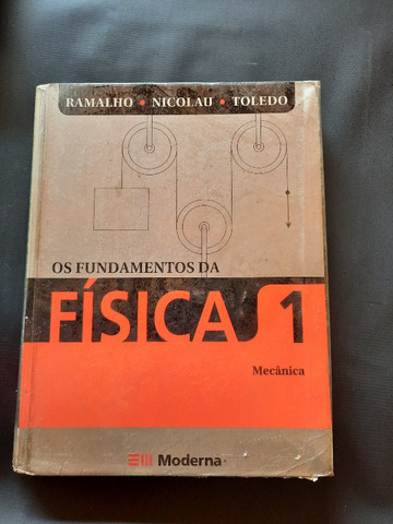 Os Fundamentos da Física 1 - Editora Moderna - Ramalho, Toledo, Nicolau