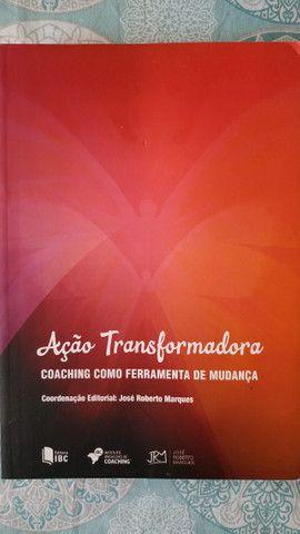 Livro Ação Transformadora: Coaching Como Ferramenta de Mudança