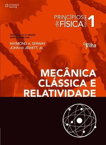 Livro Princípios de Física 1 Mecânica Clássica e Relatividade (Novo)