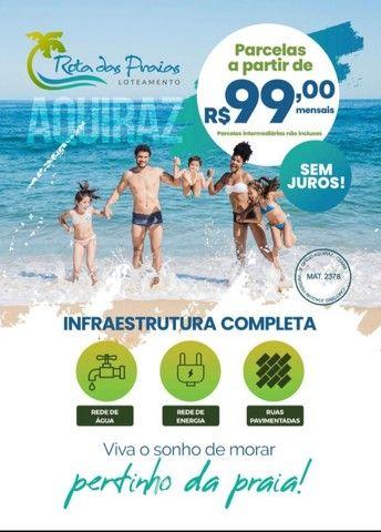 Loteamento pertinho da praia | com parcelas a partir de R$ 99,00!  - Foto 3