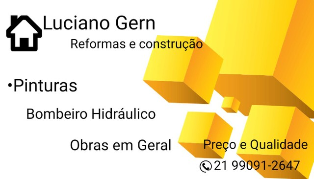 Construção , reformas e pinturas em geral .
