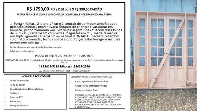 porta francesa 200 x 210 montada completa entrega imediata $ 1750,00 ou 5 x 380,00nova