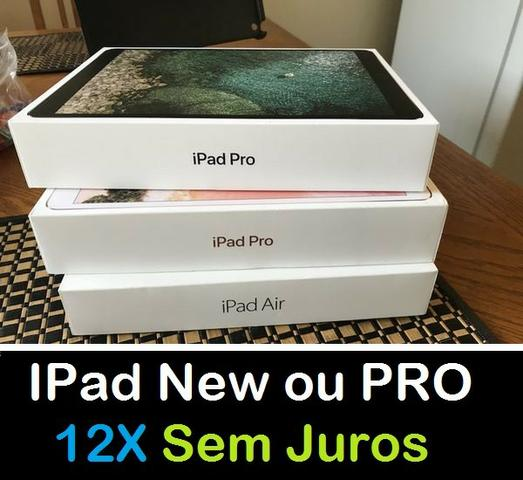 IPad New ou PRO ( 12X Sem Juros )