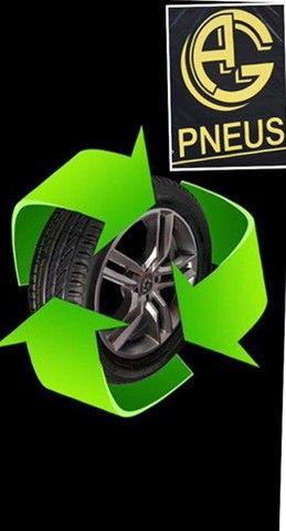 Pneu pneus pneu ecológico melhor da cidade tá na AG!