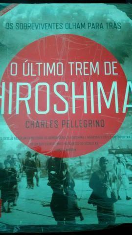 Livro O último trem de Hiroshima