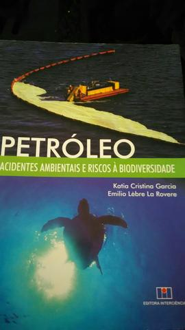 Livro: petróleo, Acidentes ambientais e riscos