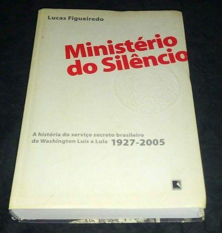 A história do serviço secreto brasileiro de Washington Luís a Lula (1927-2005)