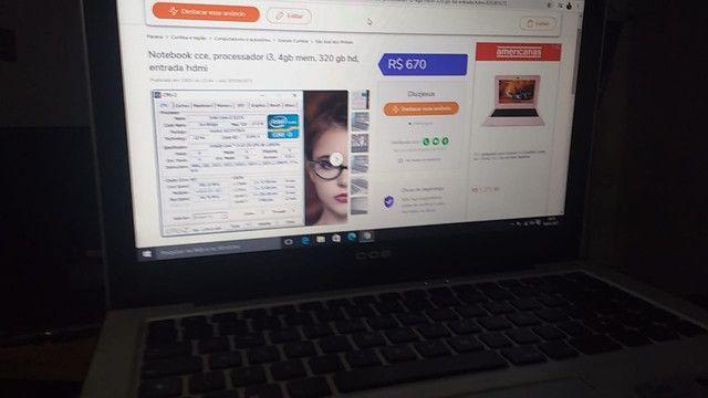 Notebook cce, processador i3, 4gb mem, 320 gb hd, entrada hdmi - Foto 5