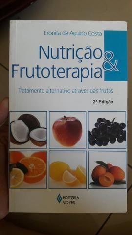 Livro Nutrição e Frutoterapia- Eronita de Aquino