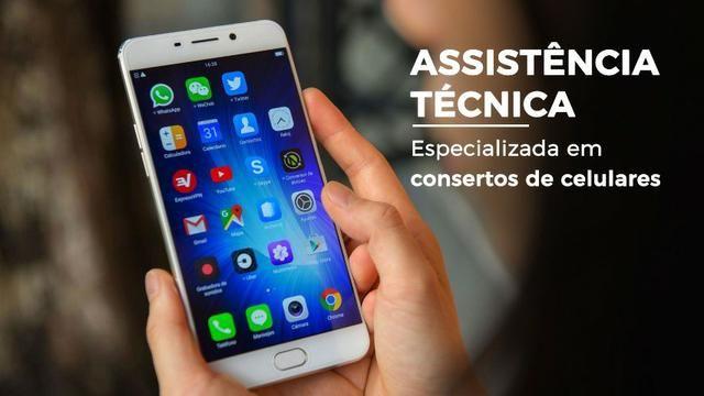 Assistência Técnica Especializada Para todos Smartphones e Iphones