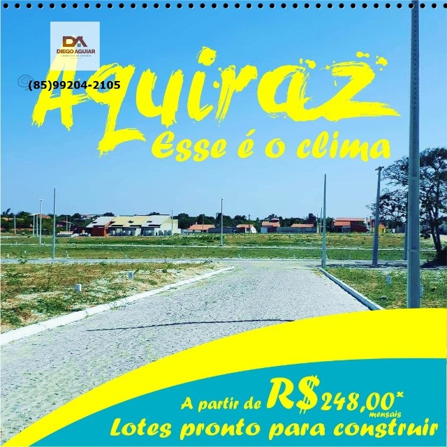 Loteamento Aquiraz (Ligue e marque sua Visita)#@