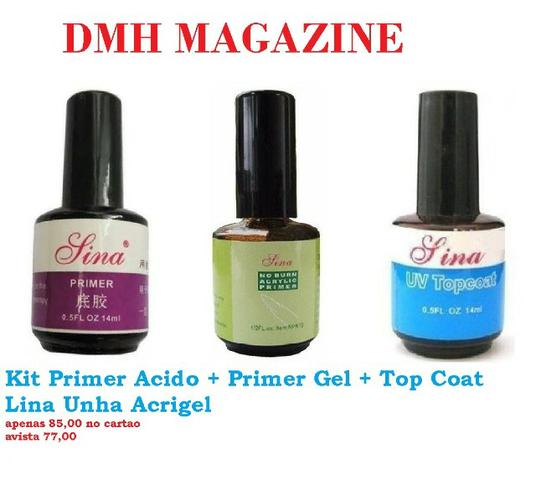 Kit Primer Acido + Primer Gel + Top Coat Lina Unha Acrigel apenas 85,00 no cartao e avista