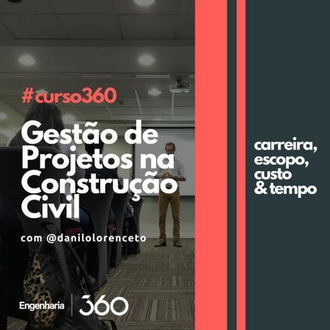 Curso 360 Online | Gestão de Projetos na Construção Civil