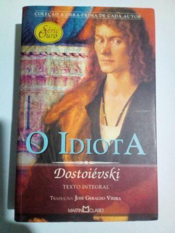 O IDIOTA- (Dostoiévski) Texto Integral