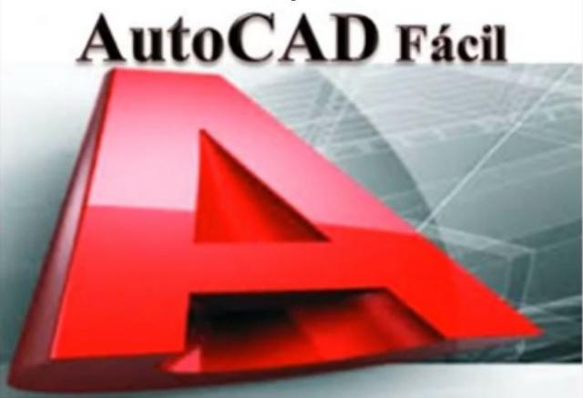 Autocad Fácil - Módulos 2D e 3D