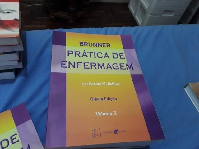 Pratica de enfermagem Brunner. 3 volumes!! Perfeitos para usoo