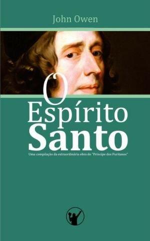Livro cristão O Espírito Santo (John Owen) Ed. Especial Capa dura para presente