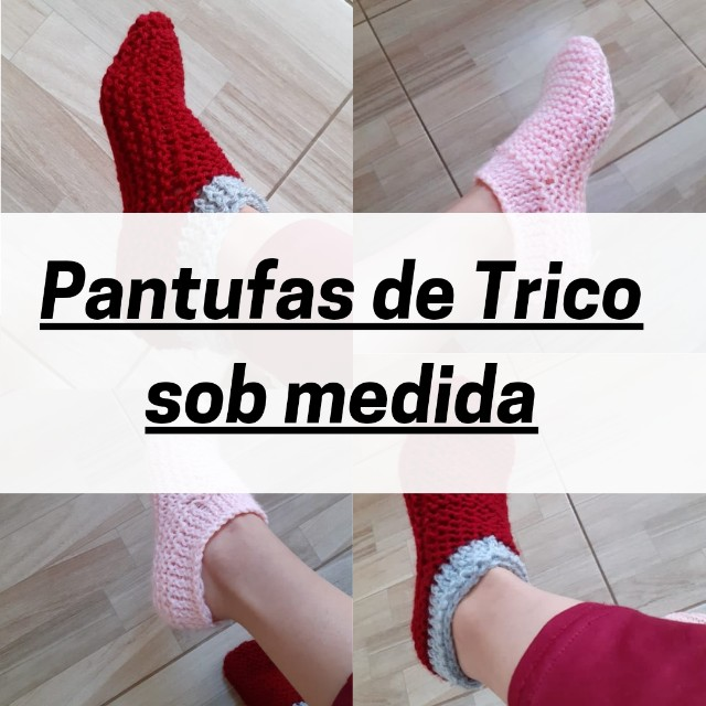 Pantufas / Sapatos de trico sob medida