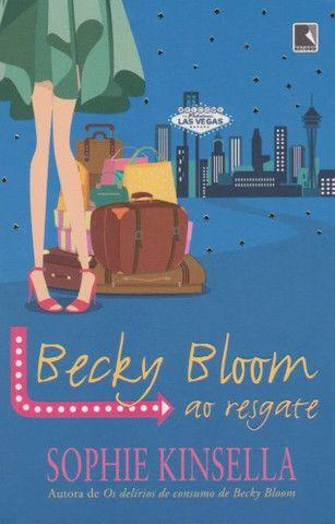 Becky Bloom ao Resgate (Os delírios de consumo Livro 8) - Sophie Kinsella
