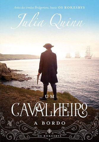 Livro Um Cavalheiro a Bordo (Os Rokesbys Livro 3) - Julia Quinn