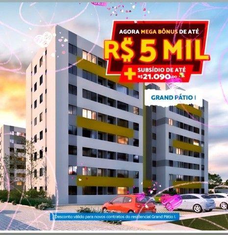 Sua Entrada com Bônus de R$ 5.000,00 - Residencial Grand Pátio 1