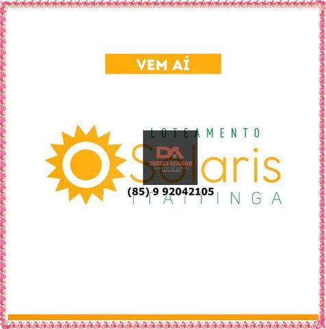 Solaris Loteamento em Gererau-Itaitinga &¨%$ - Foto 3
