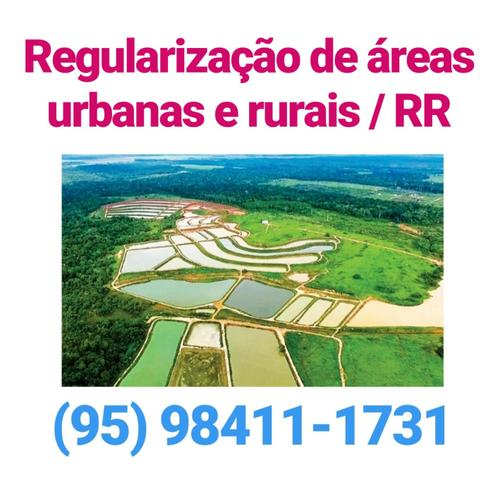 regularização de imóveis urbanos e rurais em roraima