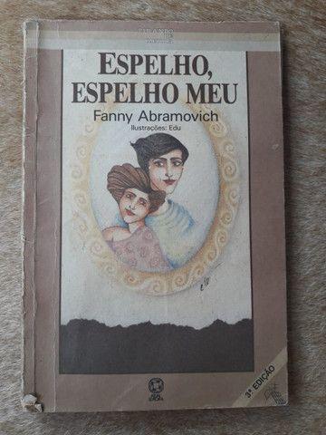 """Livro: """"Espelho, Espelho Meu, de Fanny Abramovich""""."""