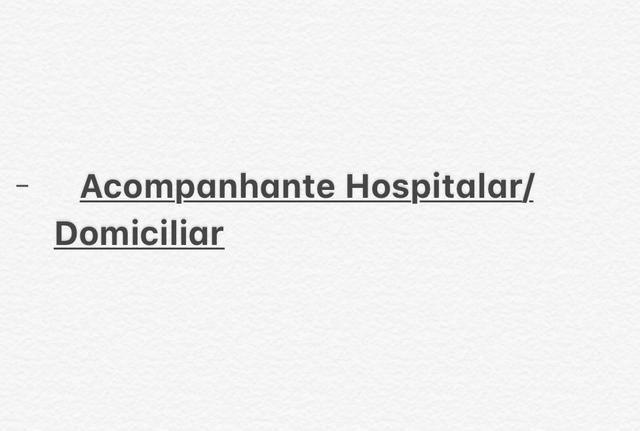 Acompanhante Hospitalar/Domiciliar