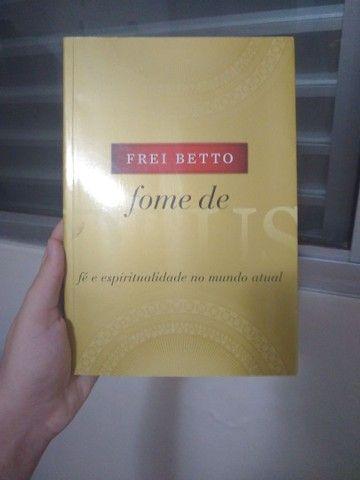 Livro Fome de Deus-Frei Betto novo, sem detalhes - Foto 3