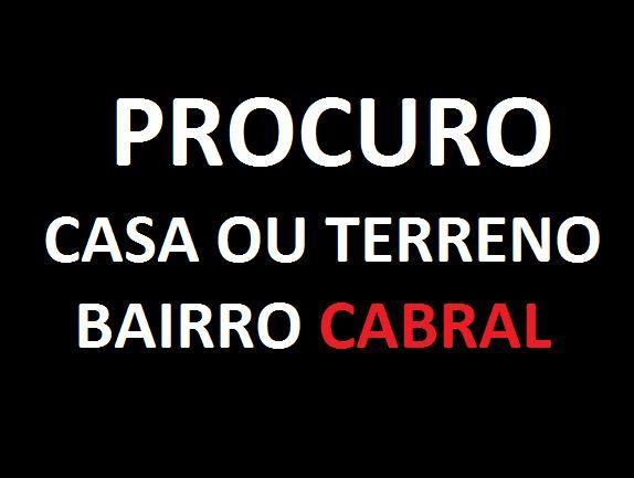 Terreno ou casa preferencia Cabral/centro