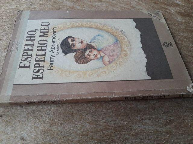 """Livro: """"Espelho, Espelho Meu, de Fanny Abramovich"""". - Foto 3"""