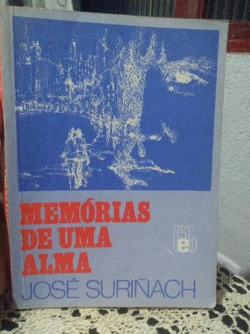 Livro - Memórias de uma Alma - José Surinãch