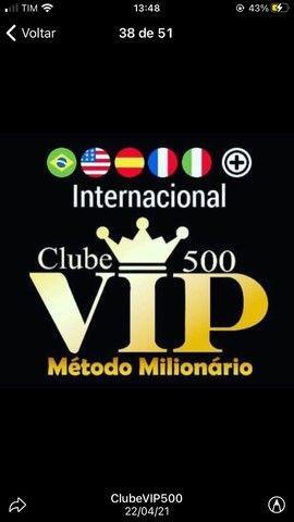 Clube 500 vip método milionário