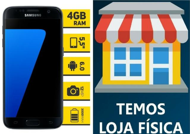 Samsung Galaxy S7 Preto, 4GB Ram, Compra Segura c/ Nota fiscal e Garantia Real de Loja