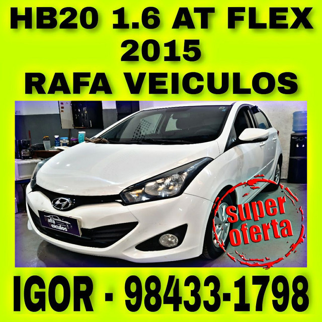 HYUNDAI HB20 1.6 AT FLEX 2015 1 MIL DE ENTRADA FALAR COM IGOR birt