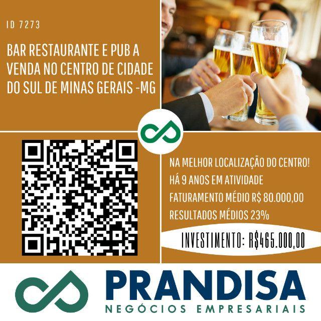 7273 Pub e restaurante no Sul de Minas Gerais- Muito consolidado e rentável!