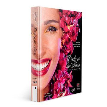 Livro de Odontologia - A Beleza do Sorriso - Especialiadade em Foco