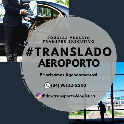 Transfer Executivo- Natal para Aeroporto/ Viagens