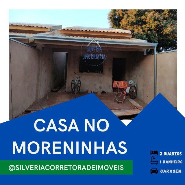 Casa na Moreninha com ótimo preço.