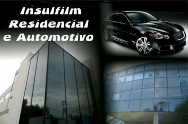 Insulfilm automotivo resedencial e comercial
