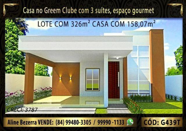 Excelente casa no Green Clube 3 com 3 quartos, lote com 326m² venha conhecer